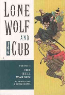 Lone Wolf and Cub Volume 4  Bell Warden