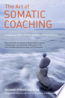 The Art of Somatic Coaching