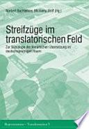 Streifzüge im translatorischen Feld