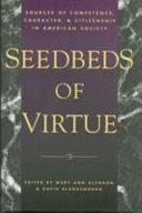 Seedbeds of Virtue