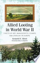 Allied Looting in World War II