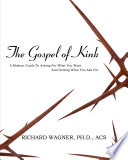 The Gospel of Kink: A Modern Guide To Asking For What You Want And Getting What You Ask For