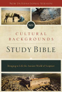 NIV, Cultural Backgrounds Study Bible, Hardcover: Bringing to Life the Ancient World of Scripture