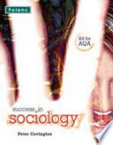 Success in Sociology  AS Student Book AQA