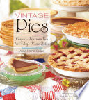 Vintage Pies  Classic American Pies for Today s Home Baker