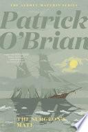 The Surgeon s Mate  Vol  Book 7   Aubrey Maturin Novels