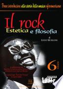 Il rock. Estetica e filosofia
