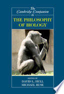The Cambridge Companion To The Philosophy Of Biology