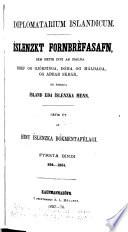 Diplomatarium islandicum: bd. 834-1264