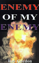 The Enemy Of My Enemy : ...
