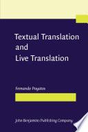 Textual Translation and Live Translation