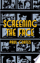 Ebook Screening the Face Epub Paul Coates Apps Read Mobile