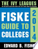 Fiske Guide to Colleges  The Ivy Leagues