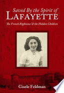 Saved by the Spirit of Lafayette Feldman Was Separated From Her Family Although