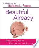 Beautiful Already   Women s Bible Study Participant Book