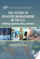 The Future of Disaster Management in the U S