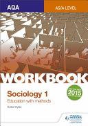 Aqa Sociology for a Level Workbook 1 Education