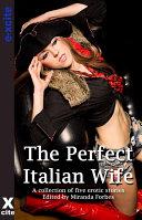 The Perfect Italian Wife