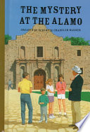 The Mystery at the Alamo  The Boxcar Children Mysteries  58