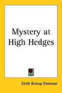 Mystery at High Hedges