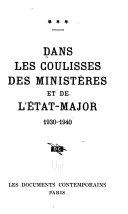Dans les coulisses des ministères et de l'état-major 1930-1940