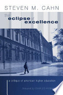 The Eclipse of Excellence