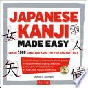 Japanese Kanji Made Easy