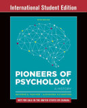 Pioneers Of Psychology 5e International Student Edition