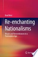 Re Enchanting Nationalisms