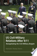 US Civil Military Relations After 9 11