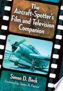 The Aircraft Spotter s Film and Television Companion