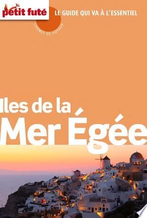 Iles Mer Egée 2015 (avec cartes, photos + avis des lecteurs) - ISBN:9782746986589