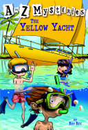 A to Z Mysteries  The Yellow Yacht A To Z Kids Love