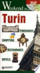 Turin. Itineraries, Shopping, Restaurants, Hotels