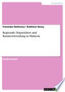 Regionale Disparitäten und Raumentwicklung in Malaysia