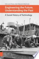 Engineering The Future Understanding The Past
