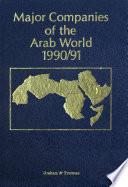 Major Companies of the Arab World 1990 91