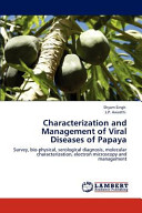 Characterization And Management Of Viral Diseases Of Papaya book