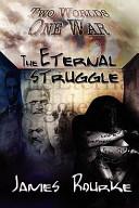 The Eternal Struggle