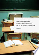 Public Universities  Managerialism and the Value of Higher Education