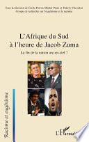 L'Afrique du Sud à l'heure de Jacob Zuma