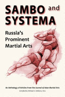 Sambo and Systema  Russia s Prominent Martial Arts