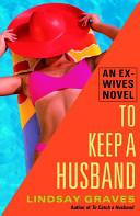 To Keep a Husband Pdf/ePub eBook
