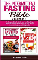 The Intermittent Fasting Bible