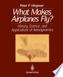 What Makes Airplanes Fly
