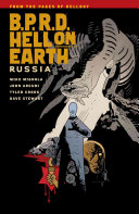 B P R D  Hell on Earth Volume 3  Russia
