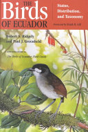 The Birds of Ecuador  Status  distribution  and taxonomy