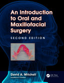 An Introduction to Oral and Maxillofacial Surgery, Second Edition
