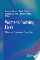 Women's Evolving Lives Global and Psychosocial Perspectives