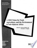 A 2020 Vision for Food  Agriculture  and the Environment in Sub Saharan Africa